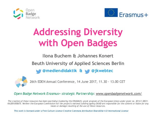 Addressing Diversity with Open Badges Ilona Buchem & Johannes Konert Beuth University of Applied Sciences Berlin @mediendi...