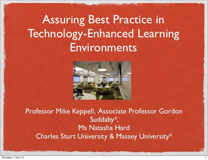 Assuring Best Practice in                      Technology-Enhanced Learning                              Environments     ...