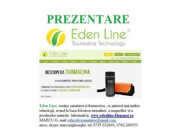 Eden Line, cu turmalina si magnetii ajuta la refacerea starii de sanatate