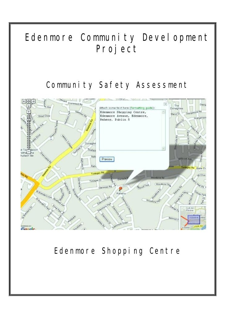 Edenmore Community Development            Project      Community Safety Assessment         Edenmore Shopping Centre