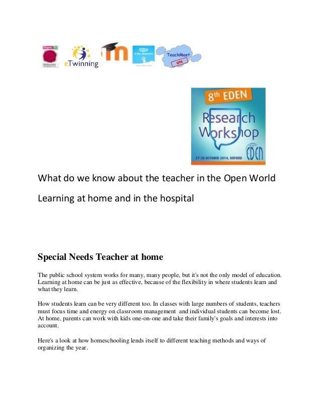 What do we know about the teacher in the Open World Learning at home and in the hospital Special Needs Teacher at home The...