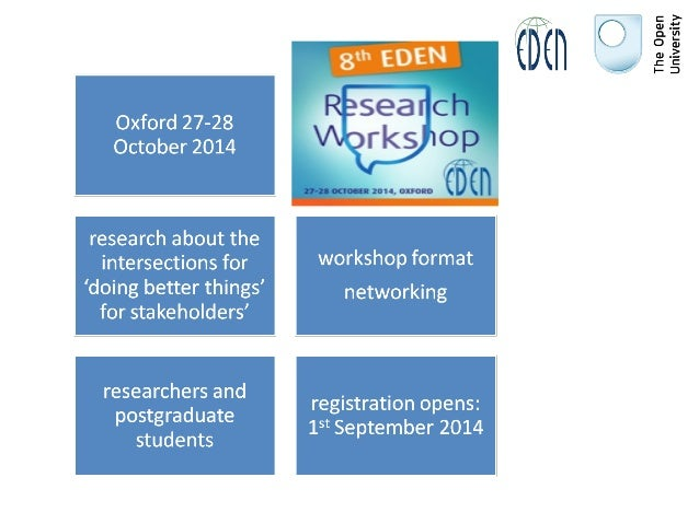 Join us to the EDENRW8 Research Workshop in Oxford Slide 2