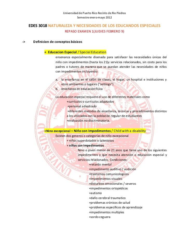 Universidad de Puerto Rico Recinto de Rio Piedras                                    Semestre enero-mayo 2012     EDES 301...