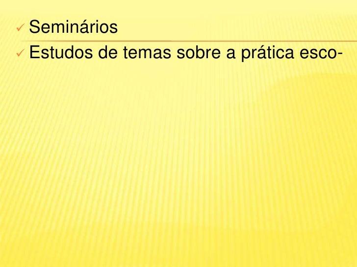 <ul><li>Seminários