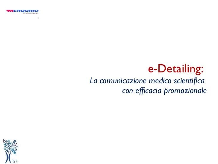 e-Detailing:  La comunicazione medico scientifica  con efficacia promozionale