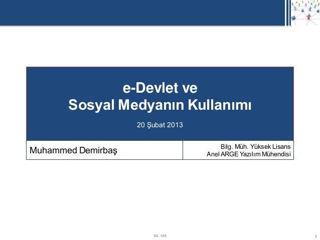 e-Devlet ve       Sosyal Medyanın Kullanımı                    20 Şubat 2013                                         Bilg....