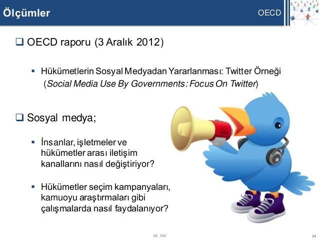 Ölçümler                                                  OECD   OECD raporu (3 Aralık 2012)      Hükümetlerin Sosyal Me...