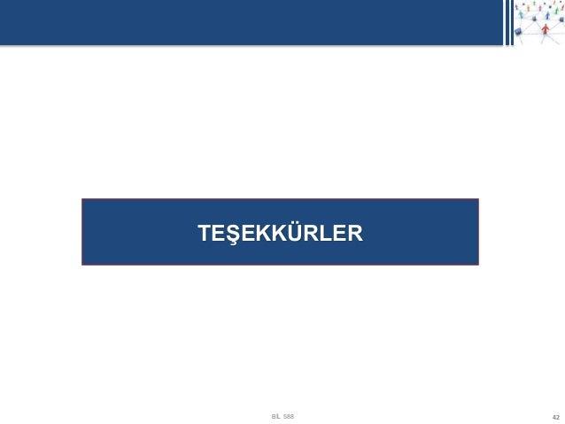 TEŞEKKÜRLER    BİL 588   42
