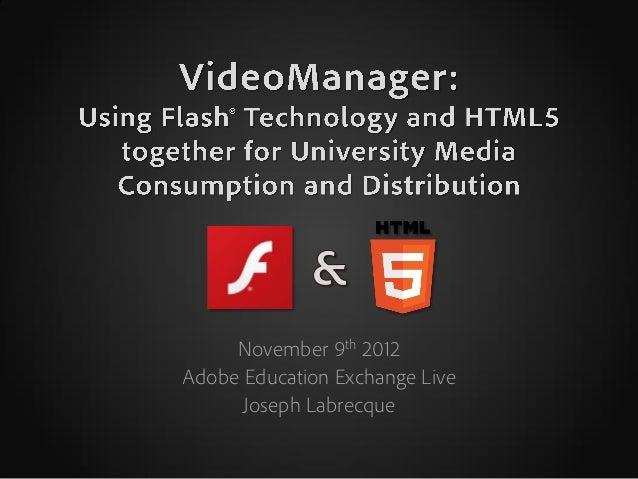 November 9th 2012Adobe Education Exchange Live      Joseph Labrecque