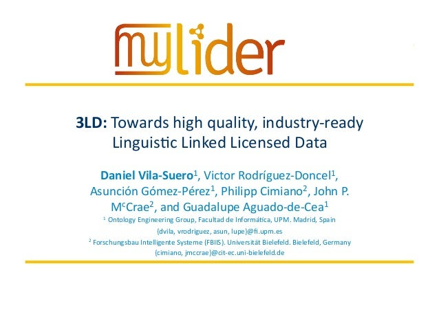 3/19/14	    1	   Presenter	   name	    3LD:	   Towards	   high	   quality,	   industry-­‐ready	    Linguis=c	   Linked	   ...