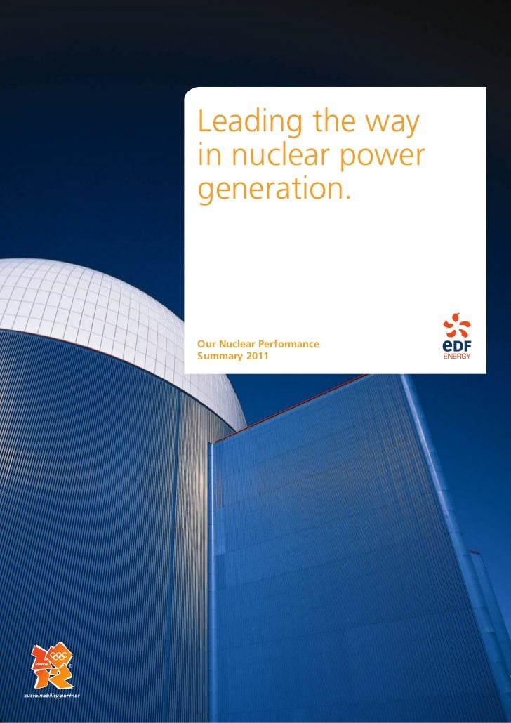 Leading the way    in nuclear power    generation.    Our Nuclear Performance    Summary 20111