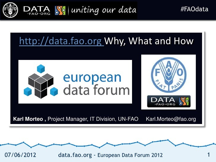#FAOdata                                                                    #FAOdata    http://data.fao.org Why, What and ...