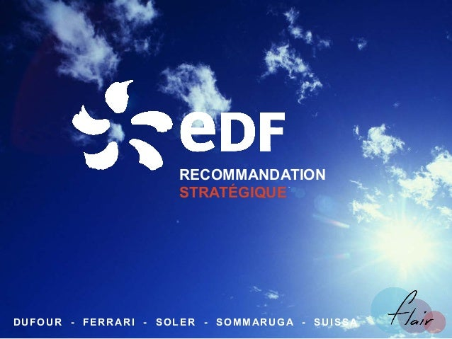 RECOMMANDATION STRATÉGIQUE DUFOUR - FERRARI - SOLER - SOMMARUGA - SUISSA