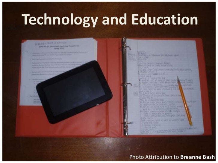Technology and Education<br />Photo Attribution to Breanne Bash<br />