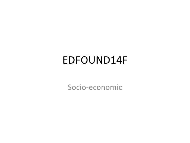EDFOUND14F Socio-economic