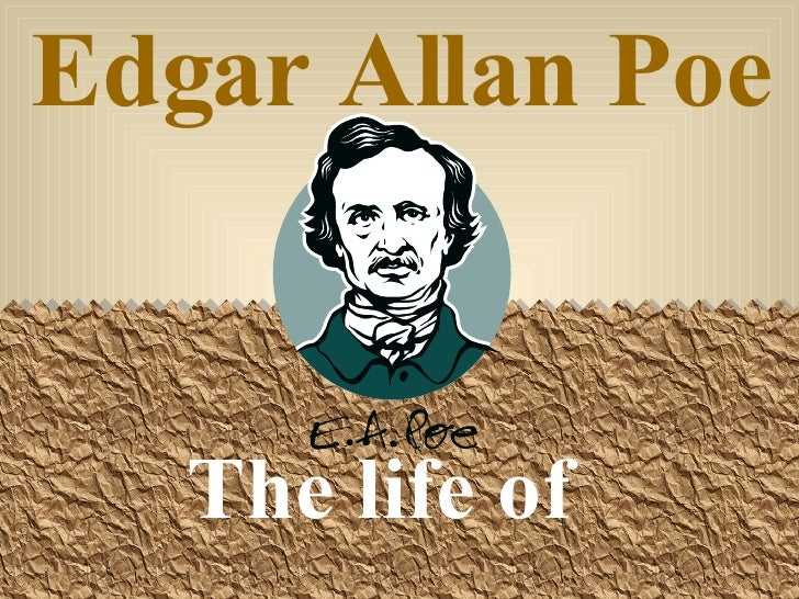 account of the life of edgar allan poe