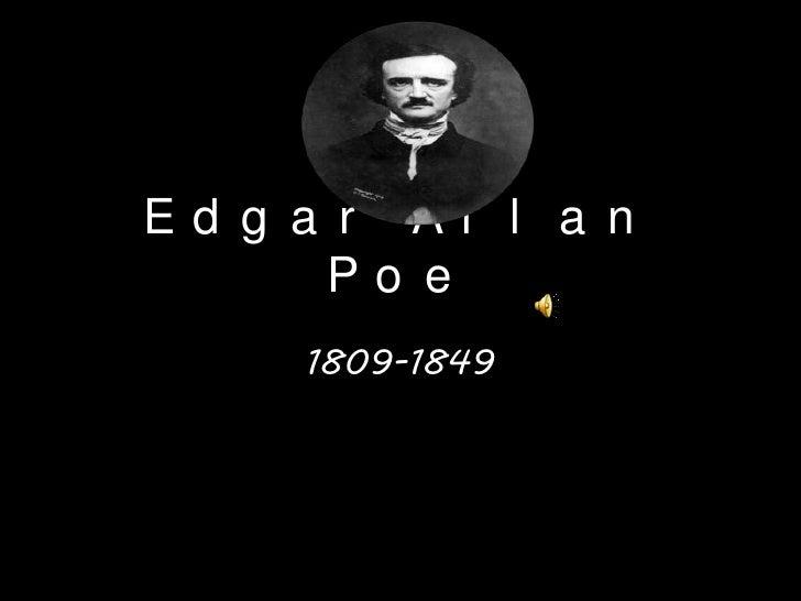 Edgar Allan Poe<br />1809-1849<br />
