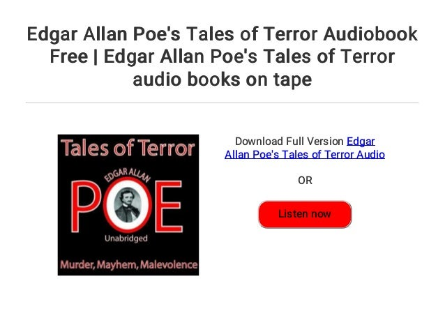 edgar allan poe s tales of terror audiobook free edgar allan poe s