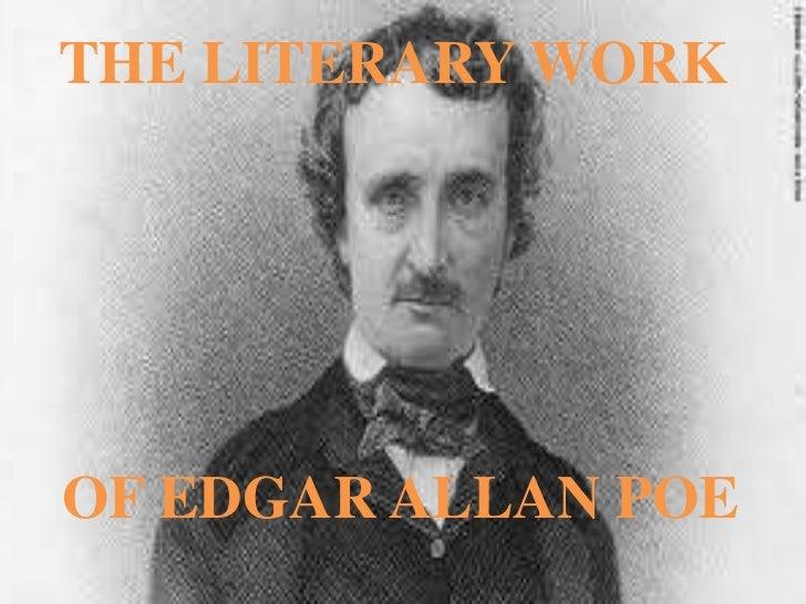 THE LITERARY WORK OF EDGAR ALLAN POE<br />