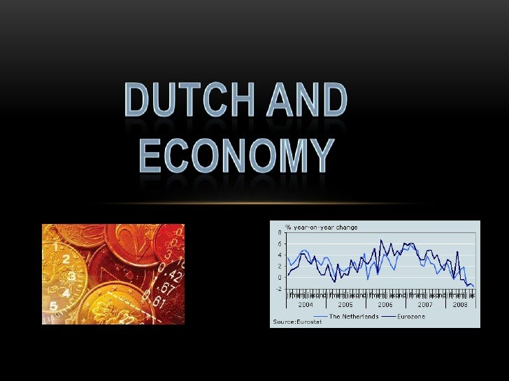 Dutch and Economy <br />