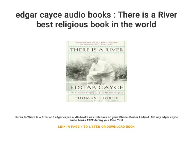 Edgar Cayce Audio Books There Is A River Best Religious Book In The