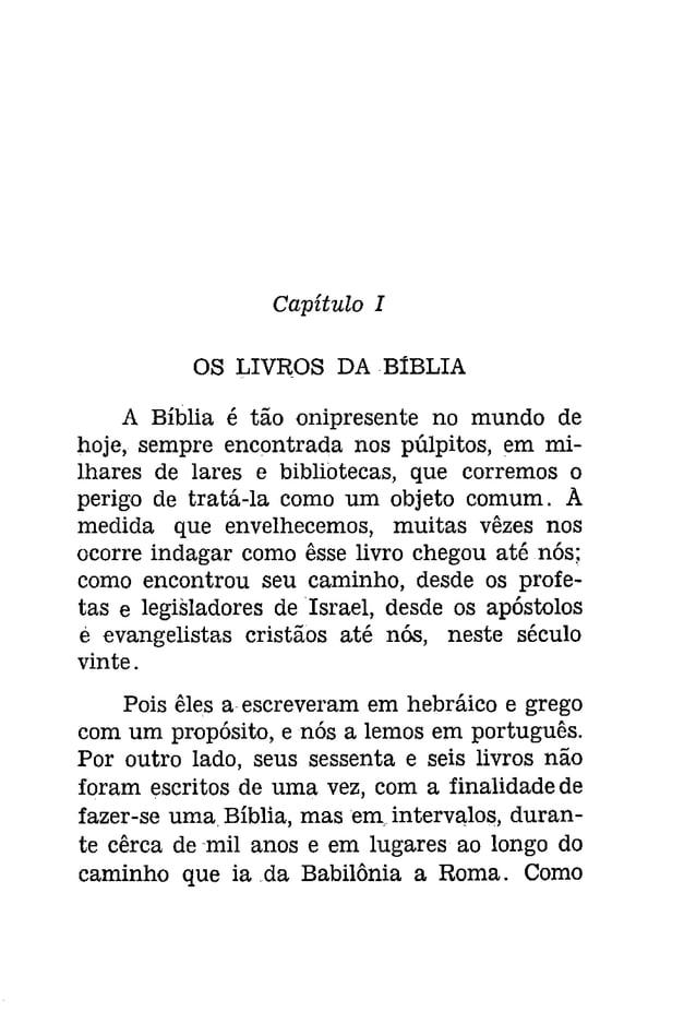 Como nos veio a Bíblia? 11  indicar capítulos, letras maiúsculas ou número  de colunas (pois não havia páginas) para  aux...