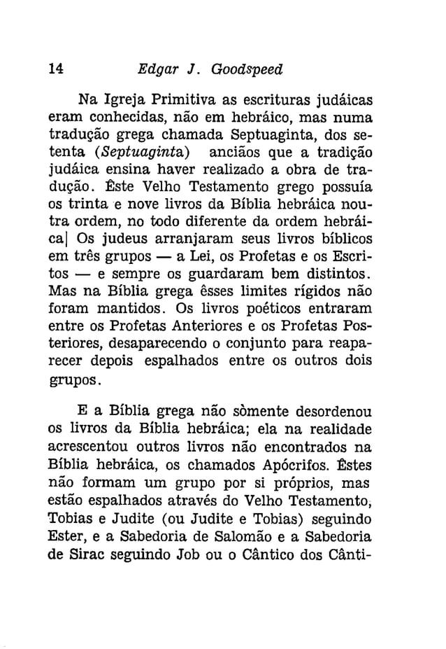16 Edgar J. Gooâspeeâ  católica do Velho Testamento feita por Gregory  Martin, em 1578-1582 e impressa em 1610,  para oin...
