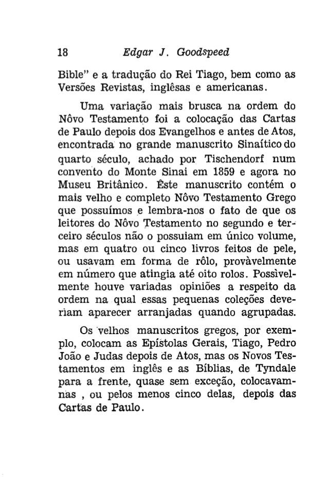 20 Edgar J. Gooâspeeâ  lho Testamento começava com as grandes séries  históricas, do Gênesis até Segundo Reis, da:  criaç...