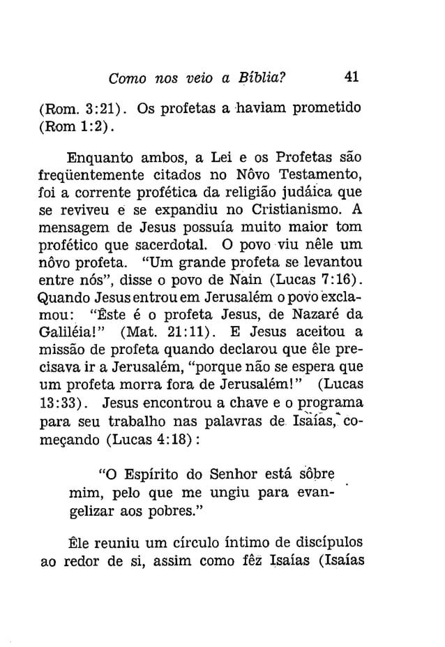 Como nos veio a Bíblia? 43  QUESTIONARIO  1. Em que época o trabalho dos profetas teve  lugar?  2. O que incluíam os judeu...