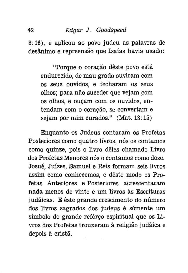 """CAPÍTULO IV  A CONCLUSAO DO VELHO TESTAMENTO  A expansão das Escrituras [udáícas, como  osfãrise~s -as"""" consíderavam, não'..."""