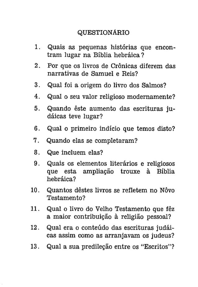 56 Edgar J. Goodspeed  Assim os livros apócrifos, como costumeiramente  são chamados, espalharam-se através  da Bíblia gr...