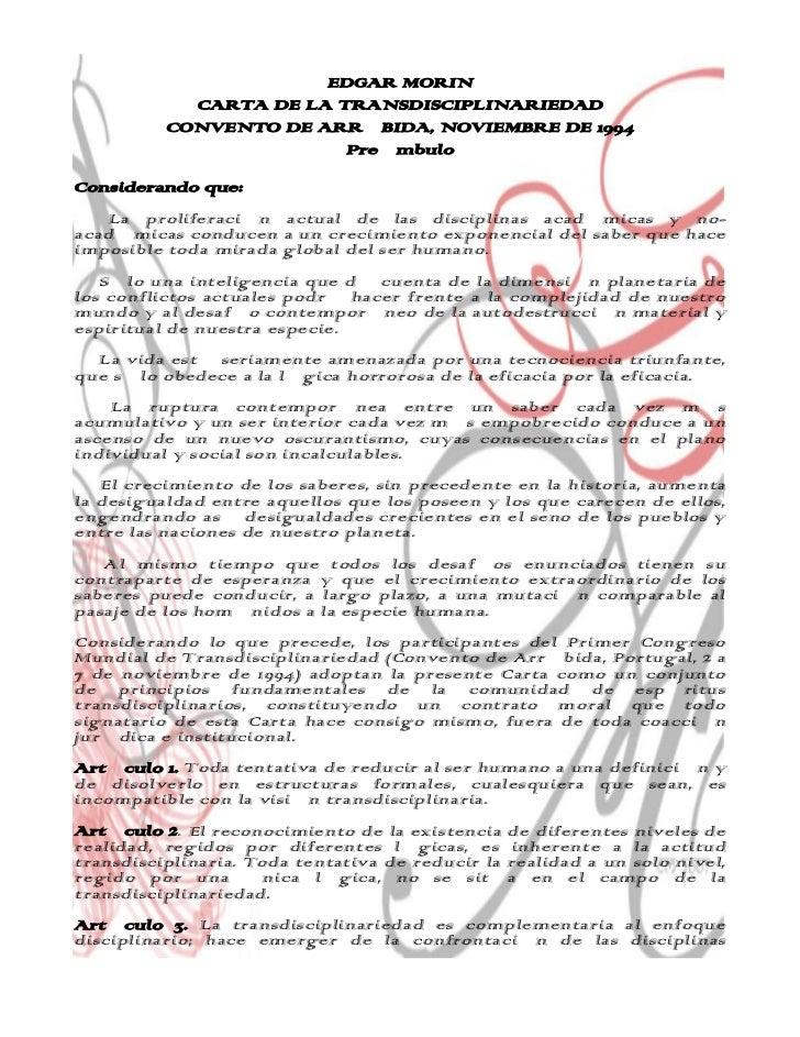 -17040-194490EDGAR MORIN <br />CARTA DE LA TRANSDISCIPLINARIEDAD<br />CONVENTO DE ARRÁBIDA, NOVIEMBRE DE 1994<br />Preámbu...