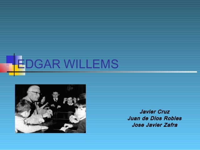 EDGAR WILLEMS  Javier Cruz Juan de Dios Robles Jose Javier Zafra