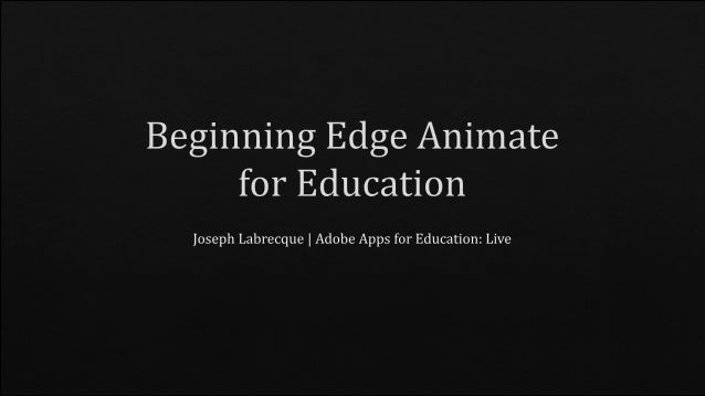 Beginning Edge Animate for Education