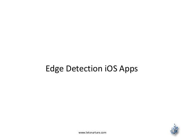 Edge Detection iOS Apps www.letsnurture.com