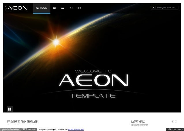 Enter your keyw ord..  HOME  WELCOME TO AEON TEMPLATE! open in browser PRO version  LATEST NEWS  The Latest Happenings Are...