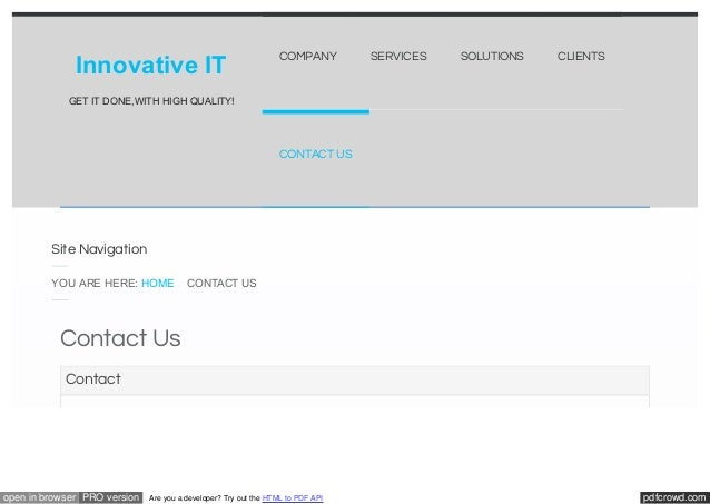 Innovative IT  COMPANY  SERVICES  SOLUTIONS  CLIENTS  GET IT DONE,WITH HIGH QUALITY!  CONTACT US  Site Navigation YOU ARE ...