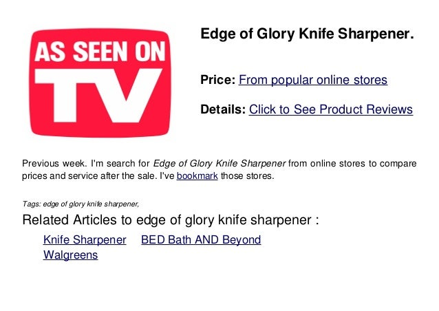 Edge Of Glory Sharpener