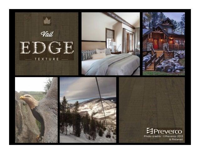 Preverco New Edge Texture Wood Flooring Introduction 2013