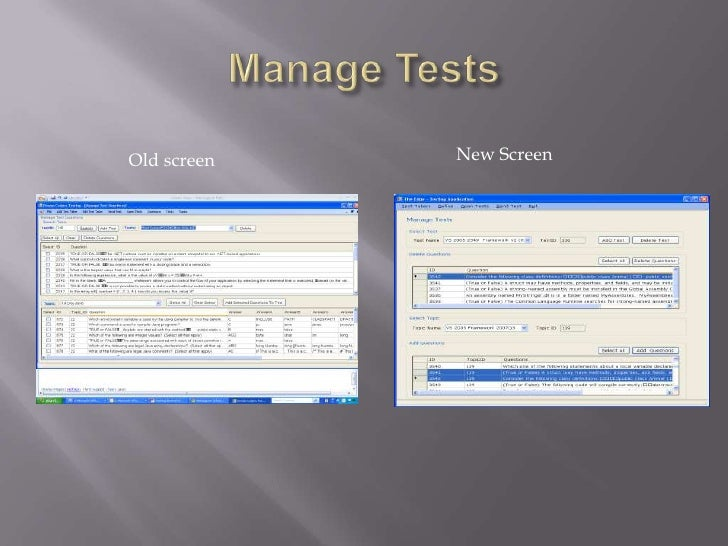 Manage Tests<br />New Screen<br />Old screen<br />