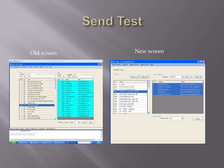 Send Test<br />New screen<br />Old screen<br />