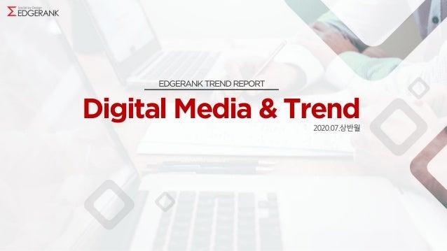 Digital Media & Trend