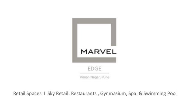 Retail Spaces I Sky Retail: Restaurants , Gymnasium, Spa & Swimming Pool