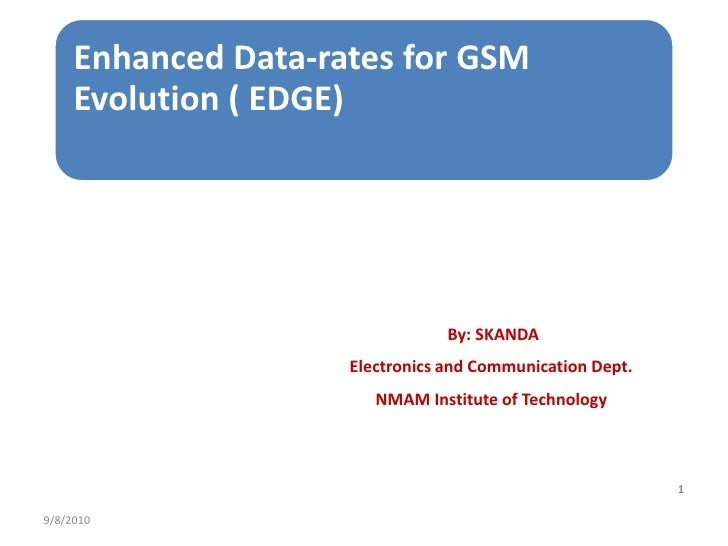 By: SKANDA<br />Electronics and Communication Dept.<br />NMAM Institute of Technology<br />8/9/2010<br />1<br />