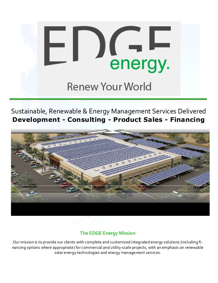 Sustainable, Renewable & Energy Management Services Delivered     Development - Consulting - Product Sales - Financin...