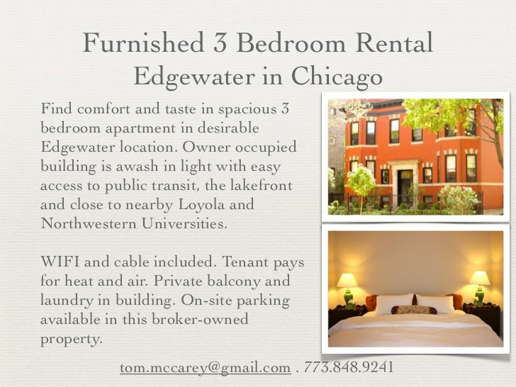 Furnished 3 Bedroom Rental              Edgewater in ChicagoFind comfort and taste in spacious 3bedroom apartment in desir...