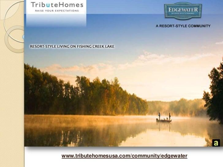 www.tributehomesusa.com/community/edgewater<br />