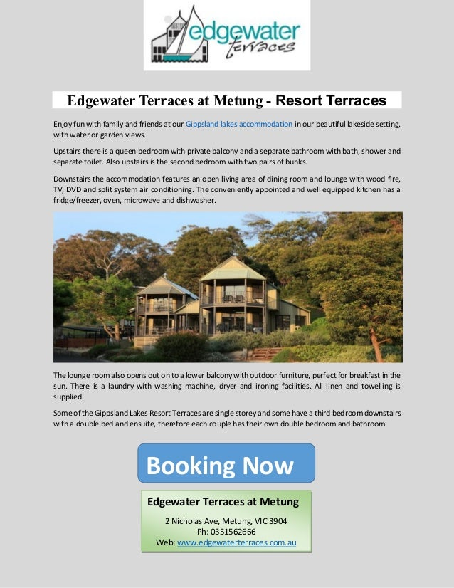 Edgewater Terraces at Metung - Resort Terraces Enjoy fun with family and friends at our Gippsland lakes accommodation in o...
