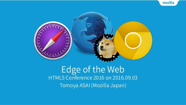 Edge Web Technologies and Browser Vendors (Updated on 2016/09/06) Slide 1