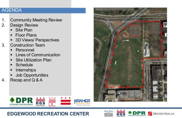 EDGEWOOD RECREATION CENTER Construction Kickoff Meeting December 6, 2017;  2. EDGEWOOD RECREATION CENTER AGENDA ...